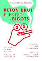 Concierto de Elektro Bigots y Béton Brut en Sala Juglar