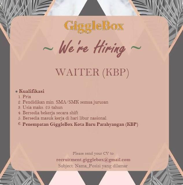 Lowongan Kerja Waiter GiggleBox Kota Baru Parahyangan