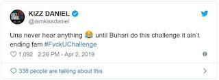 Fuck you challenge will not End till Buhari participate- Kizz Daniel 2
