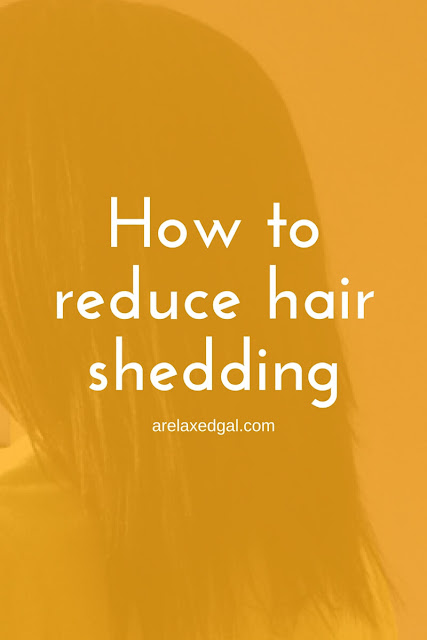 Causes and remedies for hair shedding | arelaxedgal.com