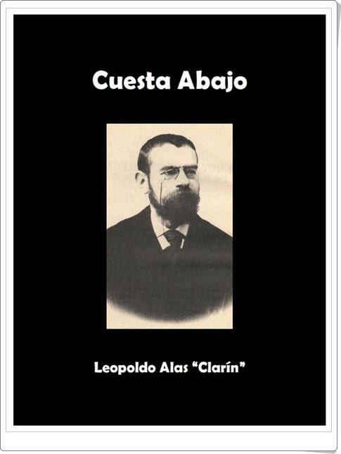 """""""Cuesta Abajo"""" de Leopoldo Alas """"Clarín"""""""