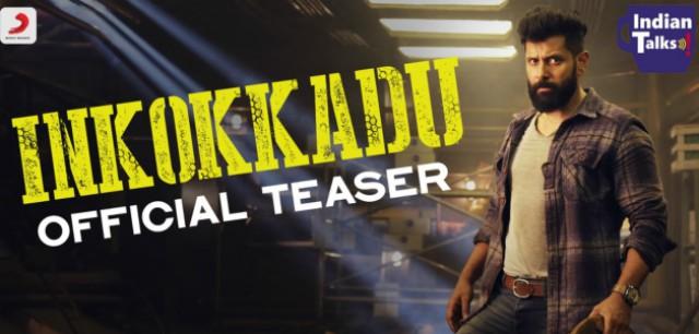 Vikram-Inkokkadu-Official-Teaser