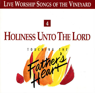 Vineyard Music-Holiness Unto The Lord-