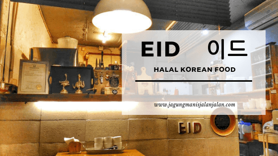 EID  -  이드 Halal Korean Food