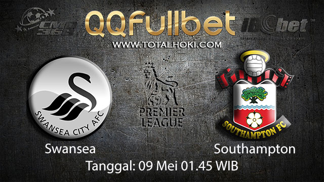BOLA88 - PREDIKSI TARUHAN BOLA SWANSEA VS SOUTHAMPTON 09 MEI 2018 ( ENGLISH PREMIER LEAGUE )