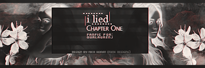 BC: I Lied, Chapter One (ourlaurenj)