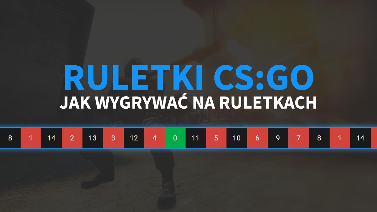 Ruletki CS:GO - jak wygrywać, darmowe coinsy, lista ruletek CS GO