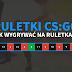 Jak wygrywać skiny na ruletkach w CS:GO? Lista ruletek CS:GO
