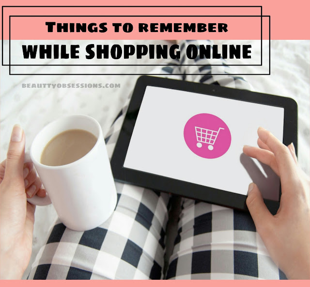 Things to remember  while Shopping Online..