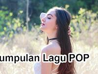 Kumpulan Lagu Pop Indonesia Terbaik dan Enak Didengar Sepanjang Masa