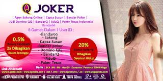 QJoker Agen Judi Domino Online Terpercaya Indonesia - www.Sakong2018.com
