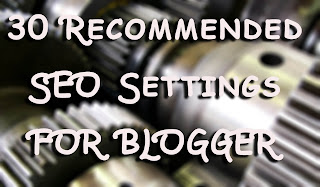 Recommended SEO settings for Blogger