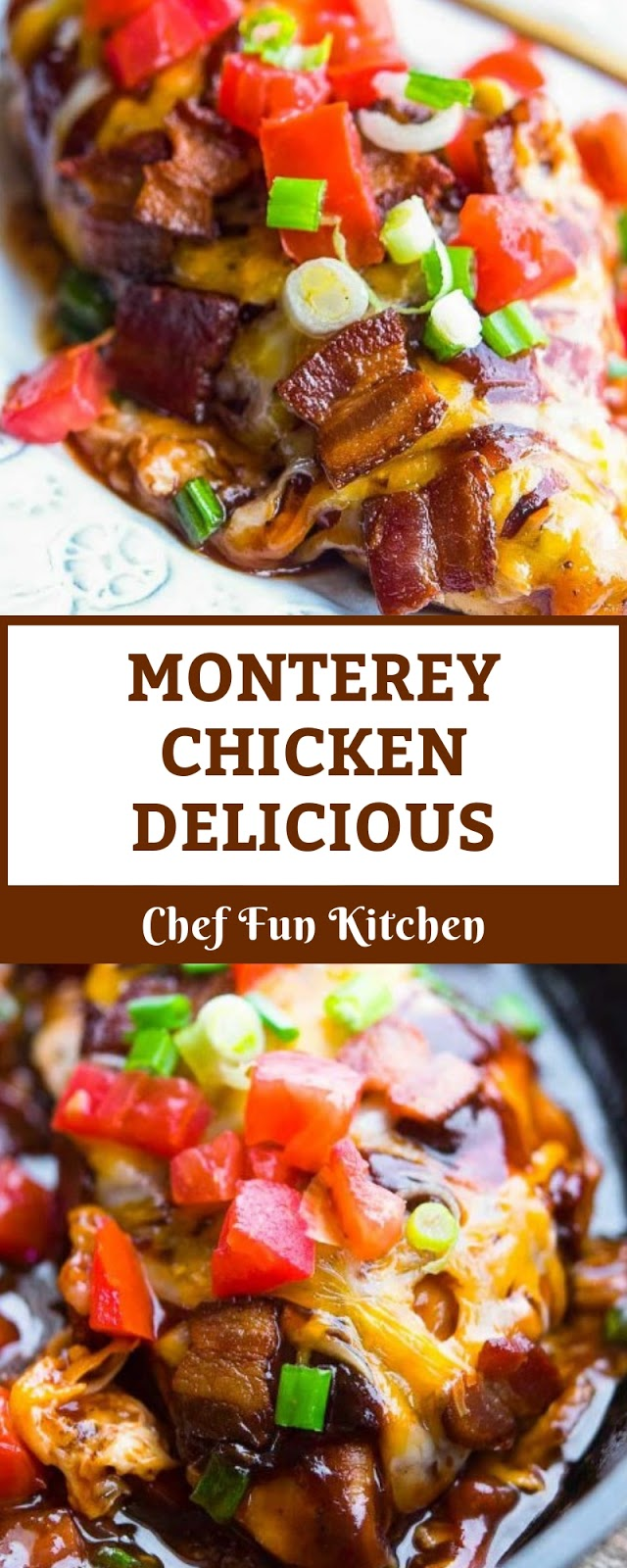 MONTEREY CHICKEN DELICIOUS