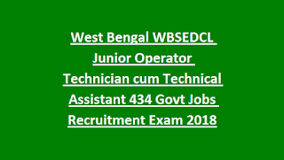 West Bengal WBSEDCL Junior Operator Technician cum Technical Assistant 434 Govt Jobs Recruitment Exam 2019
