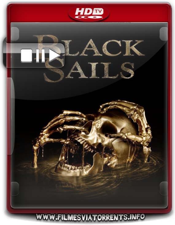 Black Sails 4ª Temporada