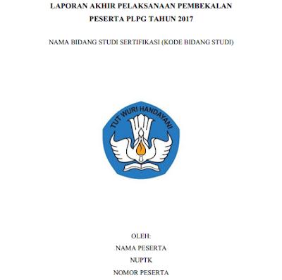 Laporan Akhir PLPG 2017