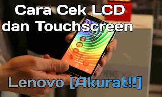 cara cek layar Lenovo