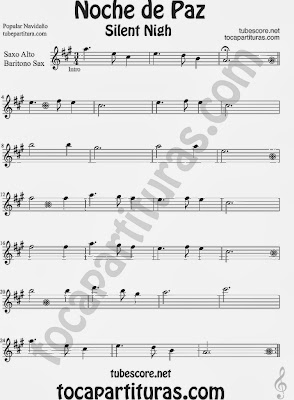 Partitura de NOCHE DE PAZ para Saxofón Alto y Sax Barítono Villancico Christmas Song SILENT NIGH Sheet Music for Alto and Baritone Saxophone Music Scores