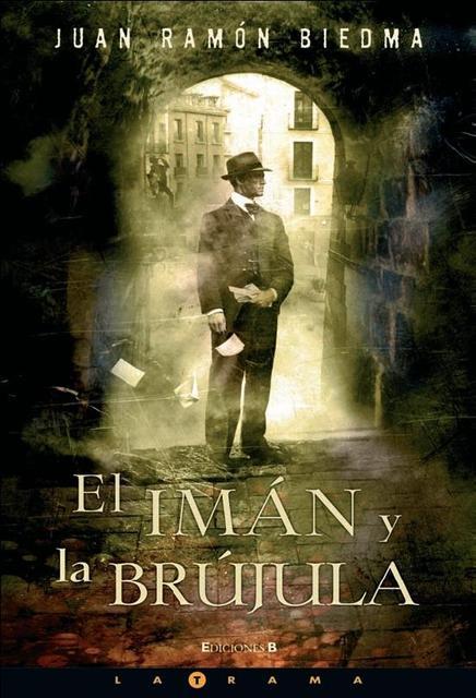 El iman y la brujula – Juan Ramon Biedma