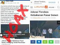 Hoax Jokowi Terobos Kebakaran Pasar Senen, Pedagang Teriak Pencitraan