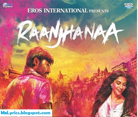 RAANJHNAA LYRICS - TITLE SONG
