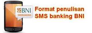 Format Penulisan SMS Banking BNI bagi Pengguna Telkomsel