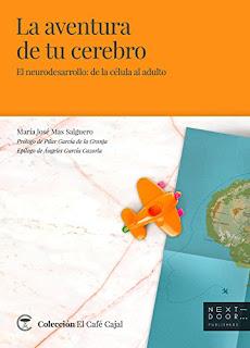 La aventura de tu cerebro- Maria Jose Mas Salguero