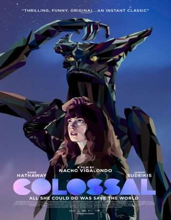 Colossal 2016 Full English Movie BRRip Download