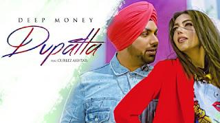 Dupatta Lyrics - Deep Money | Gurlez Akhtar