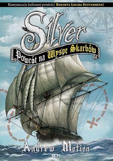 Silver. Powrót na Wyspę Skarbów - Andrew Motion