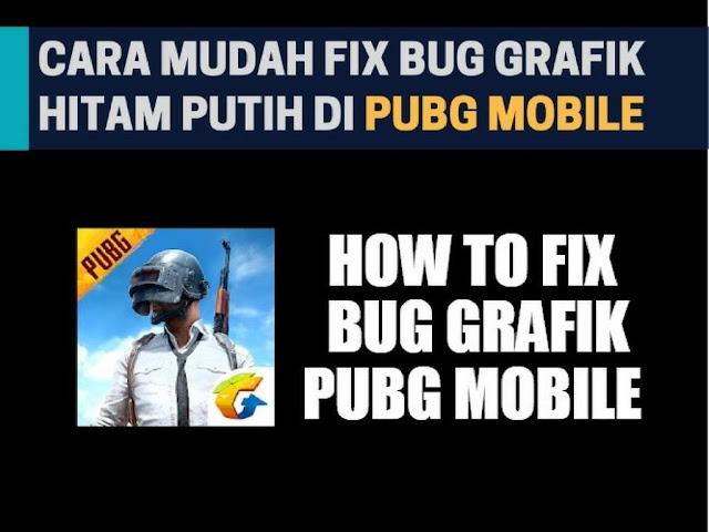 Cara Mudah Mengatasi Bug Grafik di PUBG Mobile Tutorial Gampang Mengatasi Bug Grafik di PUBG Mobile