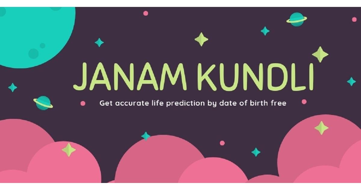 Predict Future life With Janam Kundali