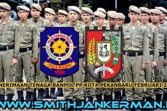Penerimaan Tenaga Banpol PP Kota Pekanbaru Februari 2018