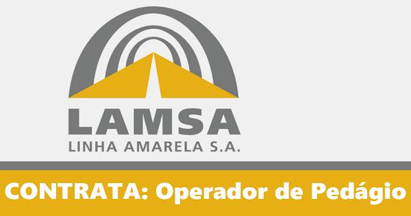 Lamsa Linha Amarela contrata Operador de Pedágio no Rio de Janeiro