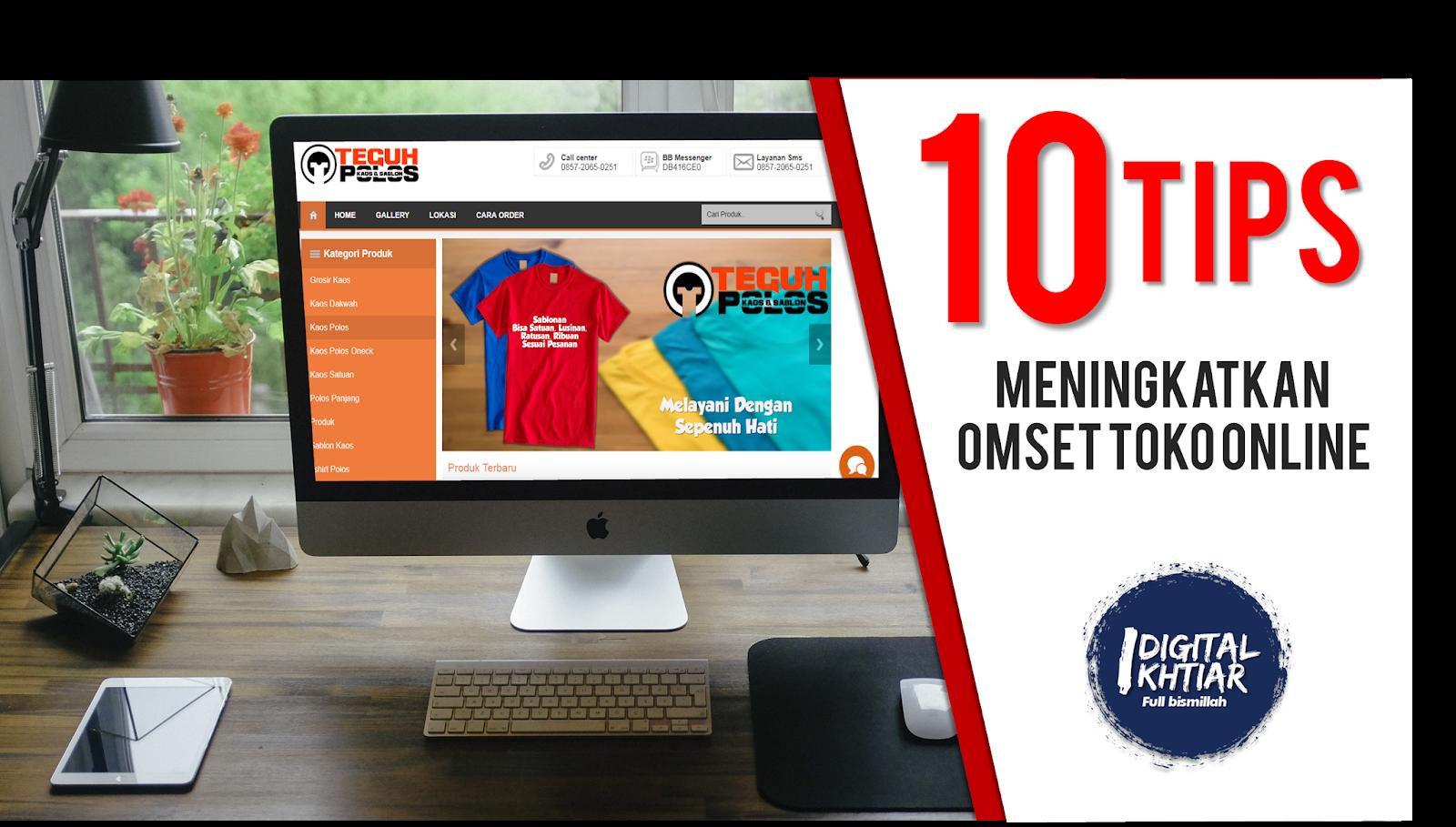 10 Tips Meningkatkan Omset Toko Online Dengan Tehnik Promosi