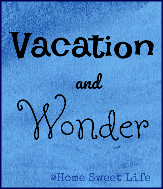 blogging the alphabet, vacation, wonder