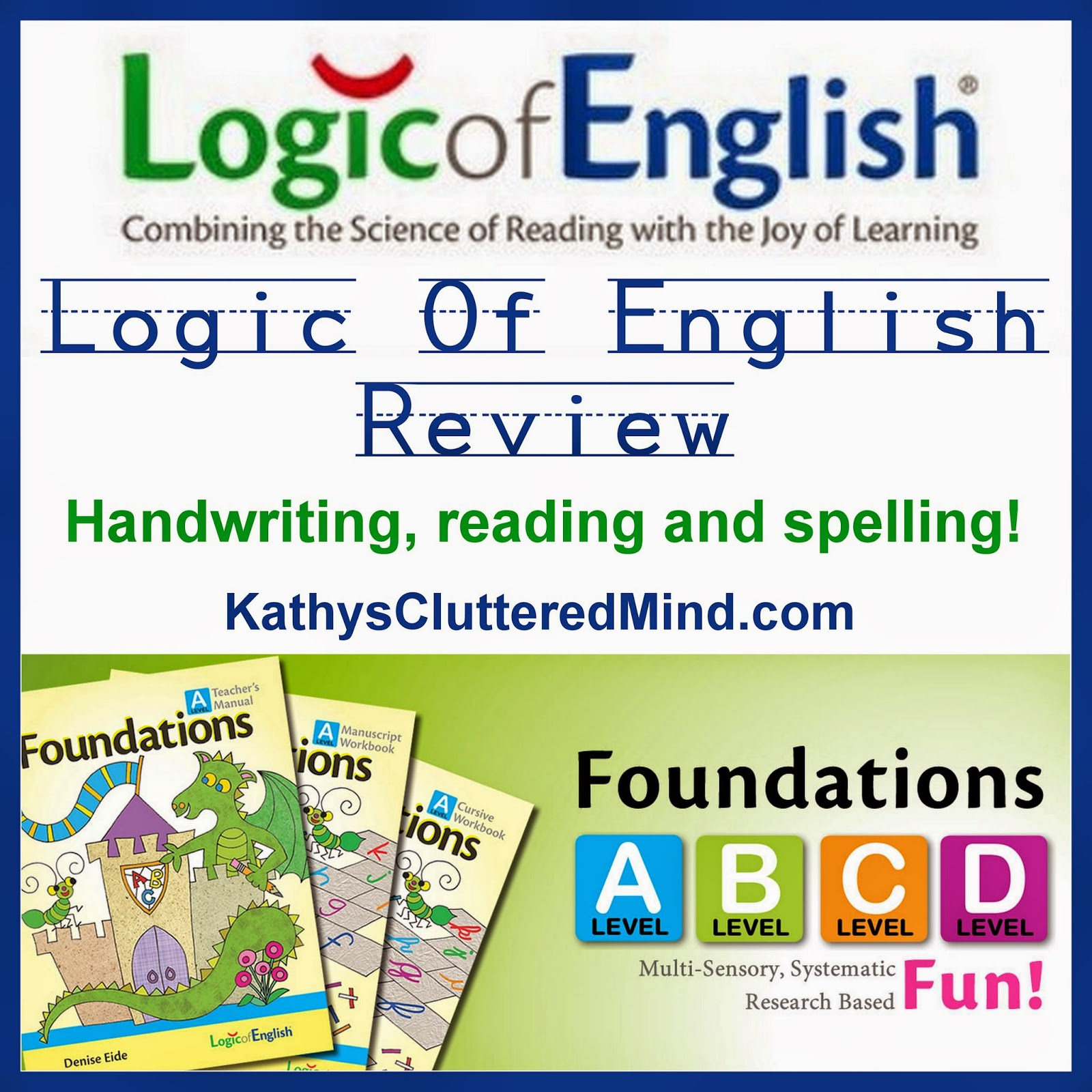 Kathys Cluttered Mind: Logic of English Foundations B Review