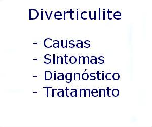 Diverticulite causas sintomas diagnóstico tratamento prevenção riscos complicações