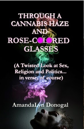 Through A Cannabis Haze and Rose-Colored Glasses