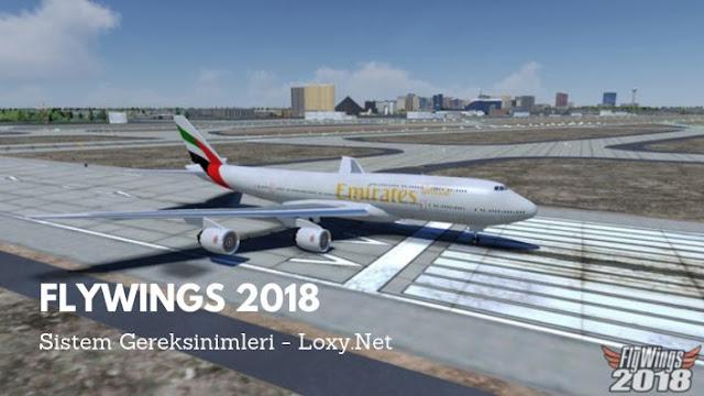 FlyWings 2018 Sistem Gereksinimleri