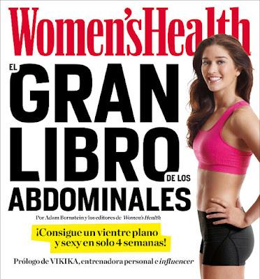 LIBRO - Women's Health : El gran libro de los abdominales   (Grijalbo - 28 Abril 2016)  ¡Consigue un vientre plano y sexy en solo 4 semanas!  Comprar en Amazon España