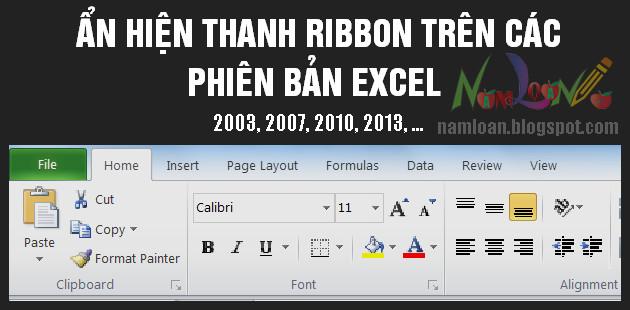 Ẩn, hiện thanh công cụ Ribbon trong Excel 2003, 2007, 2010, 2013, 2015