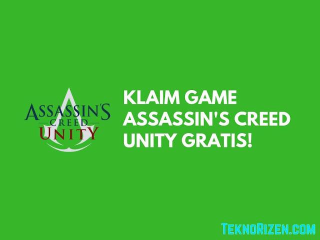 Ubisoft Gratiskan Assassin's Creed Unity Dalam Waktu Terbatas!