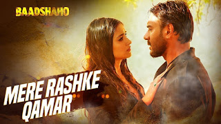 Mere Rashke Qamar – Song from Movie Baadshaho – Best Music Must see – Ajay Devgan