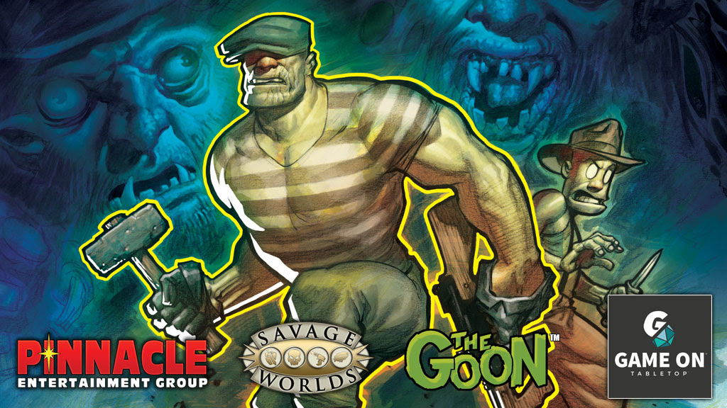 Pinnacle Savage Worlds The Goon crowdfunding