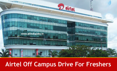 Airtel Off Campus 2018 Drive For Freshers | Online Registration