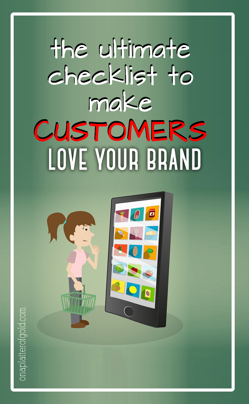 The Ultimate Checklist To Make Your Customers Love You and Generate More Revenue