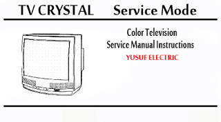 Service Mode TV CRYSTAL Berbagai Type _ Color Television Service Manual Instructions