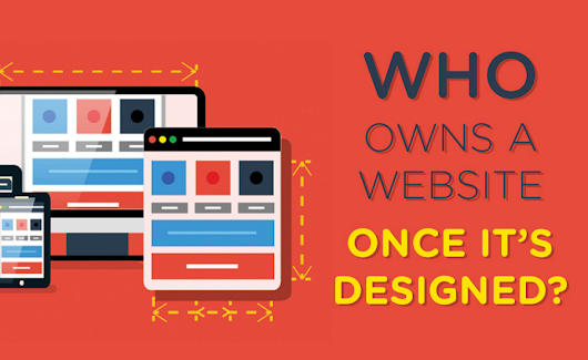 Who Owns a Website Once It's Designed? (infographic)