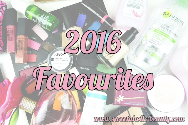 2016 Favourites - Sweetaholic Beauty